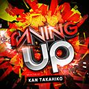 RAVING UP - SELECTED BY KAN TAKAHIKO