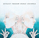 ZEITGEIST FREEDOM ENERGY EXCHANGE「Zeitgeist Freedom Energy Exchange」