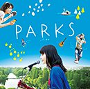 V.A.(PARK MUSIC ALLSTARS etc.)「『PARKS パークス』Original Soundtrack Album」