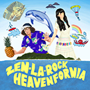 ZEN-LA-ROCK「HEAVEN FORNIA EP」