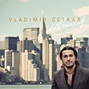 VLADIMIR CETKAR「Heavenly」