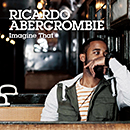 RICARDO ABERCROMBIE「Imagine That」