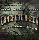 SEEDA, DJ ISSO, DJ KENN(AON)「CONCRETE GREEN - THE CHICAGO ALLIANCE」