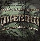 SEEDA, DJ ISSO, DJ KENN(AON)「CONCRETE GREEN - THE CHICAGO ALLIANCE」