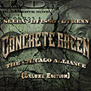 SEEDA, DJ ISSO, DJ KENN「CONCRETE GREEN THE CHICAGO ALLIANCE DELUXE EDITION」