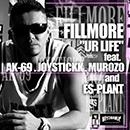 DJ FILLMORE「Ur Life feat. AK-69, JOYSTICKK, MUROZO, ES-PLANT」