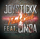 JOYSTICKK「FLASH BACK feat. CIMBA」