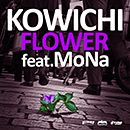 KOWICHI「FLOWER feat. MoNa」