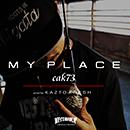 cak73「My Place」