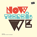JAZZANOVA「Now There Is We feat. Paul Randolph」