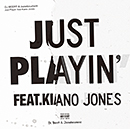 DJ BEERT & JAZADOCUMENT「JUST PLAYIN' feat. KIANO JONES」