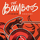 THE BAMBOOS「Avenger Remix EP」