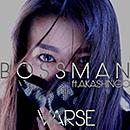 VARSE「BOSSMAN feat. AKASHINGO」