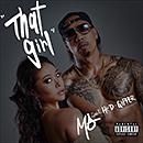 MO「THAT GIRL feat. HI-D, GIPPER」