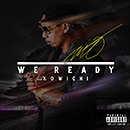 MO「WE READY feat. KOWICHI」