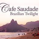 V.A.「カフェ・サウダージ -Brazilian Twilight-」