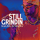 MO「Still grindin feat. BIG I'z MAFIA」