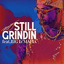 MO「Still grindin feat. BIG I'z MAFIA」