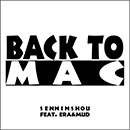 仙人掌「BACK TO MAC feat. ERA & MUD (KANDYTOWN)」
