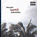 DONY JOINT「Good Times (Remix) feat. BANKROLL」