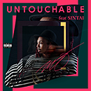 Untouchable feat. SINTAI