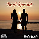 JUSTY WIDE「BE A SPECIAL」