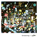 ecke「Crossing」