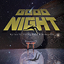 Ry-lax「Good Night feat. Young Dalu & Hideyoshi」
