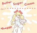 Tomggg「Butter Sugar Cream【初回限定お菓子の箱盤】」