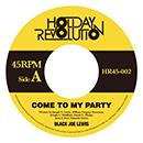 ブラック・ジョー・ルイス / マウンテン・モカ・キリマンジャロ「Come To My Party c/w Time Is Dead」