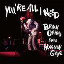 BRIAN OWENS「You're All I Need - Brian Owens Sings Marvin Gaye」