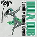 SANDII & DENNIS BOVELL「Hula Dub」