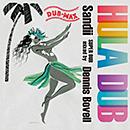 SANDII & DENNIS BOVELL「Hula Dub - Dub Max」