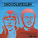 CHOCOLATECLAY「The Cream Is Rising To The Top / Free (I'll Always Be)」