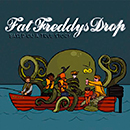 FAT FREDDY'S DROP「Based On A True Story」
