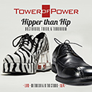 TOWER OF POWER「Hipper than Hip (Yesterday, Today, & Tomorrow): Live on the Air & in the Studio 1974」