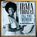 IRMA THOMAS「Full Time Woman - The Lost Cotillion Album」