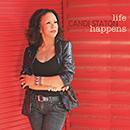 CANDI STATON「Life Happens」