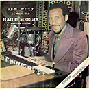 HAILU MERGIA & THE WALIAS