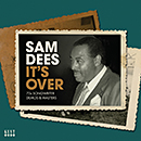 SAM DEES「It's Over - 70s Songwriter Demos And Masters」