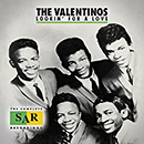 THE VALENTINOS「Lookin' For A Love - The Complete SAR Recordings」