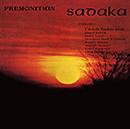 SADAKA「Premonition」