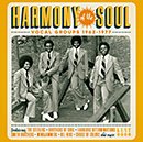V.A.「Harmony Of The Soul Vocal Groups 1962-1977」