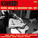 V.A.「Kinked! - Kinks Song And Sessions 1964-1971」