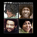 Let It Be: Black America Sings Lennon, McCartney & Harrison