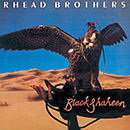 RHEAD BROTHERS「Black Shaheen」