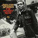 MELVIN SPARKS「I'm Funky Now」