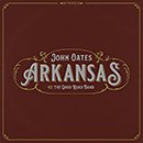 JOHN OATES AND THE GOOD ROAD BAND「Arkansas」