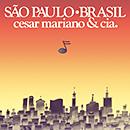 CESAR CAMARGO MARIANO & CIA.「Sao Paulo Brasil」