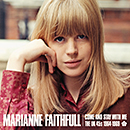 MARIANNE FAITHFULL「Come And Stay With Me - The UK 45s 1964-1969」